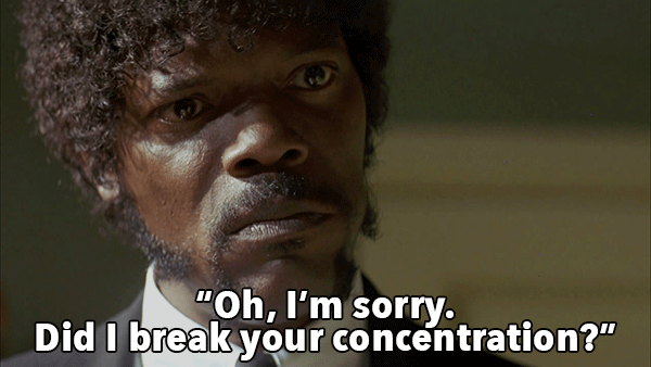 Pulp Fiction - Did I Break Your Concentration